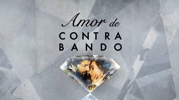 Ver Amor De Contrabando Capítulos Completos En Español
