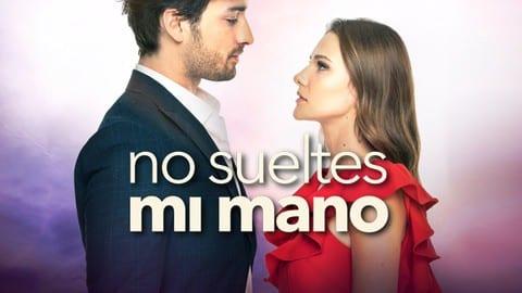 No Sueltes Mi Mano Capítulo 142 No Sueltes Mi Mano En Español